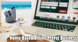 Home-Based Online Travel Business